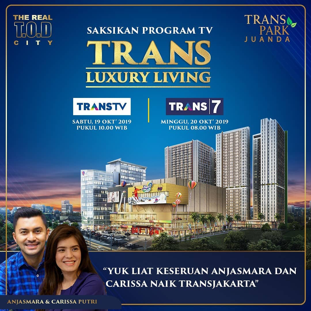 Trans Luxury Living Transpark Juanda 19 & 20 Oktober 2019