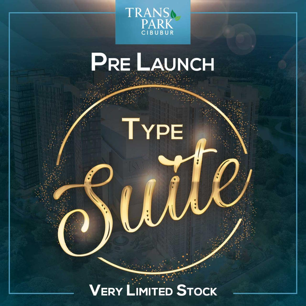 PRE LAUNCH NEW TYPE TRANS PARK CIBUBUR